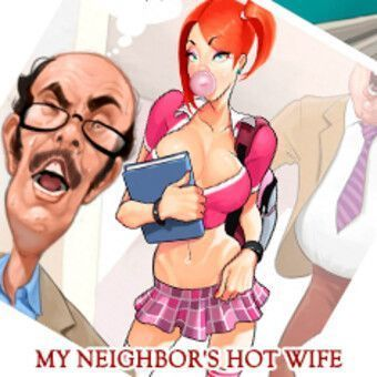 My neighbor's hot wife